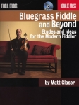 Bluegrass Fiddle & Beyond