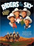 Riders in the Sky: Classic Cowboy Songs