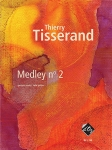 Thierry Tisserland: Medly No. 2